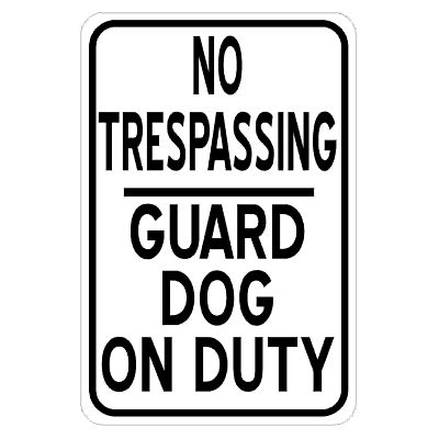 no-trespassing-guard-dog-on-duty