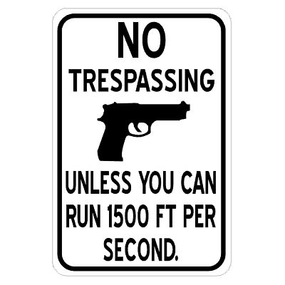 no-trespassing-run-1500-feet-per-second